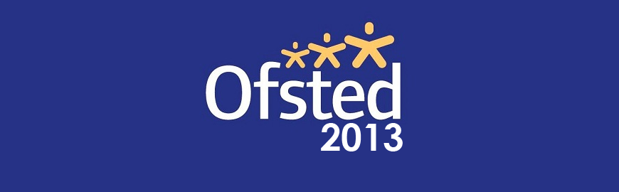 Ofsted Report – May 2013